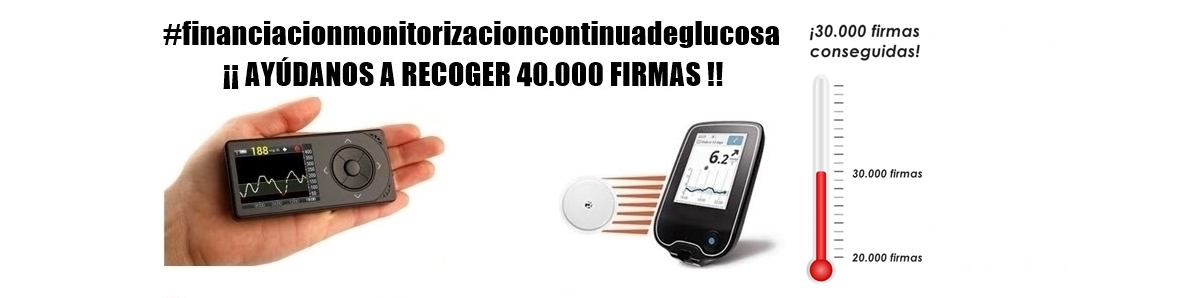 """Campaña de recogida de firmas """"Tecnología Diabetes, un derecho no un privilegio"""""""