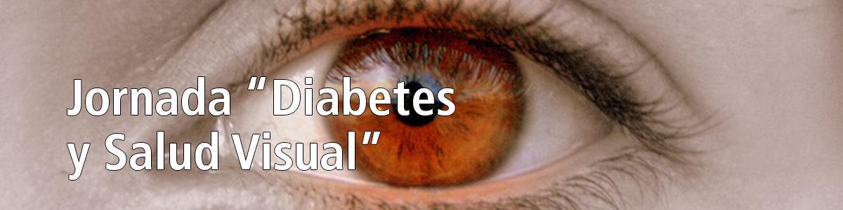 """Jornada """"Diabetes y Salud Visual"""""""